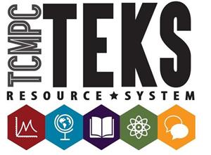 Curriculum & Instruction / TEKS Resource System