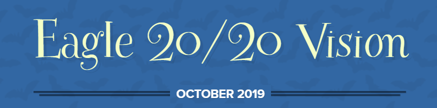 Eagle 20/20 Newsletter - October 2019